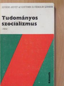 Magyar György - Tudományos szocializmus I. [antikvár]