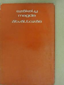 Székely Magda - Átváltozás [antikvár]