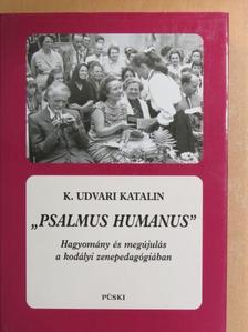 "Barkóczi Ilona - ""Psalmus humanus"" [antikvár]"