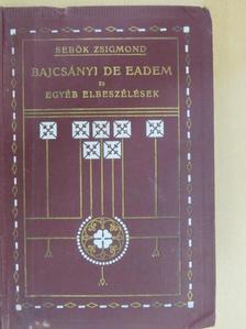 Sebők Zsigmond - Bajcsányi de Eadem és egyébb elbeszélések [antikvár]