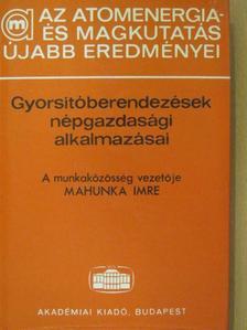 Barakovics Pál - Gyorsítóberendezések népgazdasági alkalmazásai [antikvár]