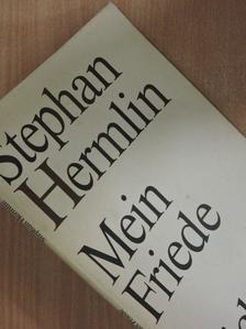 Stephan Hermlin - Mein Friede [antikvár]