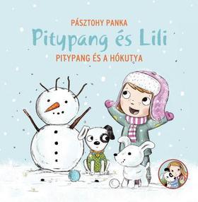 Pásztohy Panka - Pitypang és Lili - Pitypang és a hókutya