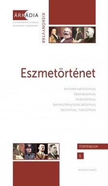 (szerk.) Dévényi Anna és Gőzsy Zoltán - Eszmetörténet [eKönyv: pdf]
