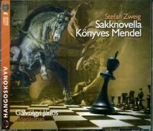 Stefan Zweig - SAKKNOVELLA - KÖNYVES MENDEL - HANGOSKÖNYV 3CD