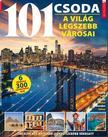 Iván Katalin - szerk. - Füles Bookazine - 101 Csoda - A világ legszebb városai