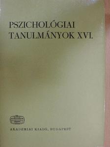 Gelléri Péter - Pszichológiai tanulmányok XVI. [antikvár]