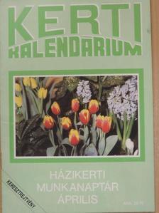 Dr. Bálint György - Kerti Kalendárium 1991. április [antikvár]