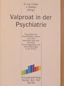 Dr. Kovács Gábor - Valproat in der Psychiatrie [antikvár]