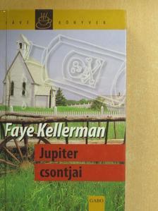 Faye Kellerman - Jupiter csontjai [antikvár]