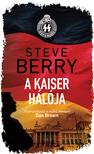 Steve Berry - A Kaiser hálója