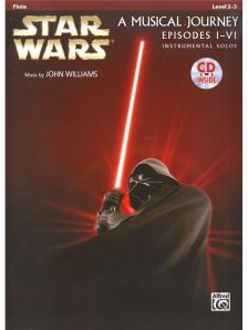 WILLIAMS JOHN - STAR WARS: A MUSICAL JOURNEY EPISODES I-VI. +CD (LEVEL 2-3) FLUTE