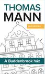 Thomas Mann - A Buddenbrook ház