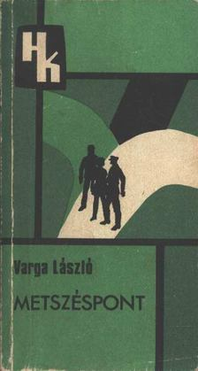Varga László - Metszéspont [antikvár]