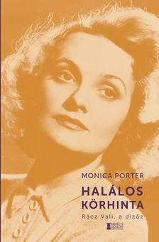 Monica Porter - Halálos körhinta - Rácz Vali, a dizőz