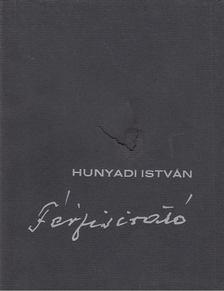 Hunyadi István - Férfisirató [antikvár]