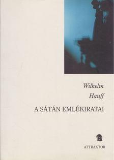 Wilhelm Hauff - A sátán emlékiratai [antikvár]