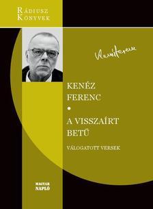 KENÉZ FERENC - A visszaírt betű