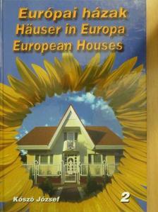 Kószó József - Európai házak 2. [antikvár]