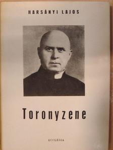 Harsányi Lajos - Toronyzene [antikvár]