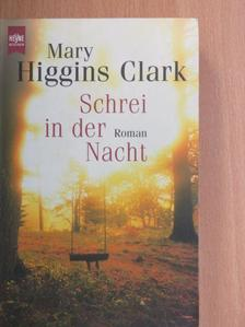 Mary Higgins Clark - Schrei in der Nacht [antikvár]