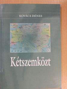 Kovács Dénes - Kétszemközt [antikvár]