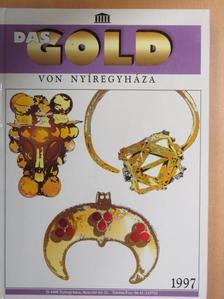 Almássy Katalin - Das Gold von Nyíregyháza [antikvár]