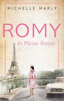 Michelle Marly - Romy és Párizs fényei