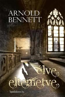 Bennett Arnold - Élve eltemetve [eKönyv: epub, mobi]