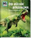Manfred Baur - Õsi hüllõk birodalma - Dinoszauruszok