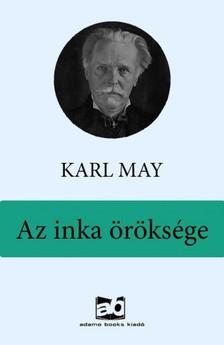 Karl May - Az inka öröksége [eKönyv: epub, mobi]