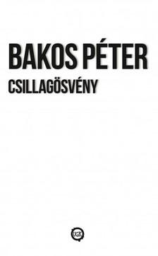 Péter Bakos - Csillagösvény [eKönyv: epub, mobi]