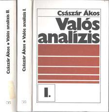 Császár Ákos - Valós analízis I-II. [antikvár]