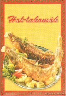 Hunyaddobrai Csaba - Hal-lakomák [antikvár]