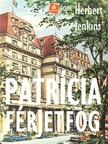 Jenkins, Herbert - Patrícia férjet fog [eKönyv: epub, mobi]