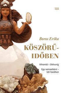 Boros Erika szerkesztő - Köszörű-időben