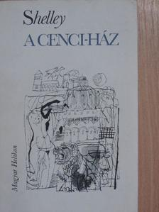 Percy Bysshe Shelley - A Cenci-ház [antikvár]