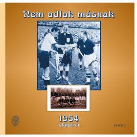 NEM ADLAK MÁSNAK - 1954 SLÁGEREI - CD -