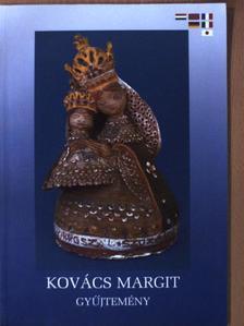 Kovács Margit - Kovács Margit gyűjtemény [antikvár]