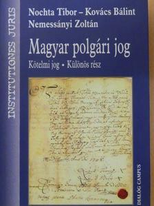 Kovács Bálint - Magyar polgári jog - Kötelmi jog [antikvár]