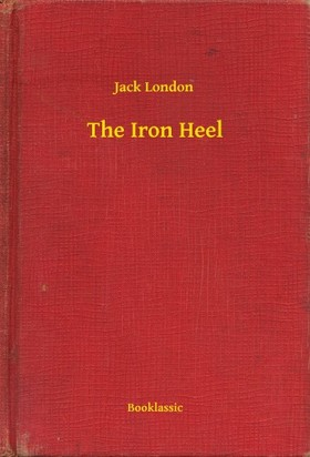 Jack London - The Iron Heel [eKönyv: epub, mobi]
