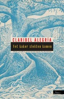 Taja Kramberger Claribel Alegría, - Veè kakor zlo¹èen kamen [eKönyv: epub, mobi]