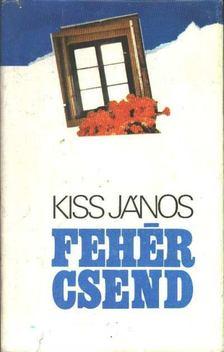 Kiss János - Fehér csend [antikvár]