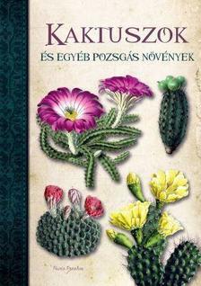 Nuria Penalva - Kaktuszok és egyéb pozsgás növények