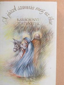 Charles Dickens - A jászol szamara meg az ökre [antikvár]