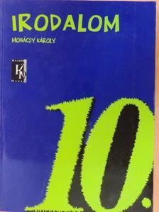 Mohácsy Károly - Irodalom 10. [antikvár]
