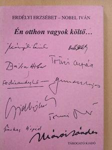Bálint Tibor - Én otthon vagyok költő... [antikvár]