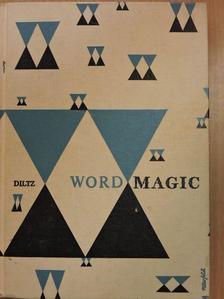Bert Case Diltz - Word Magic [antikvár]