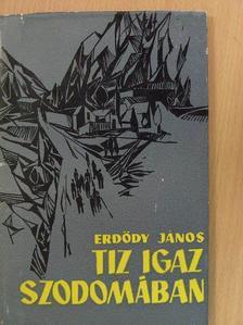 Erdődy János - Tíz igaz Szodomában [antikvár]