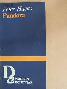 Peter Hacks - Pandora [antikvár]